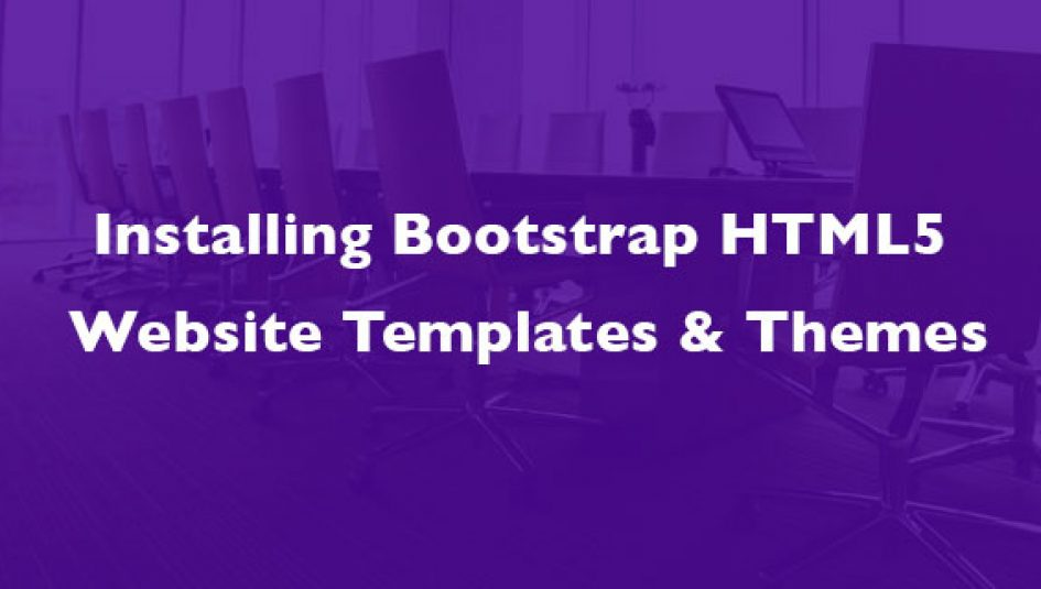 How to Install Bootstrap HTML5 Website Templates & Themes
