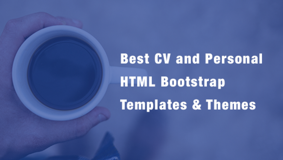 20 Best CV Resume And Personal Responsive HTML Bootstrap Templates Themes
