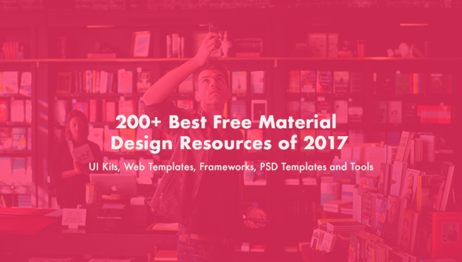 200+ Best Free Material Design Templates, UI Kits, and Resources 2017