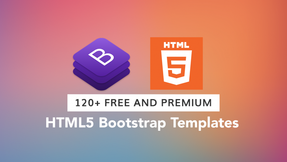 120+ Best Free and Premium Bootstrap Website Templates of 2019